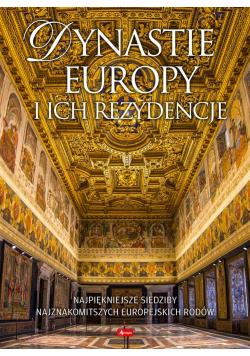 Album. Dynastie Europy i ich rezydencje