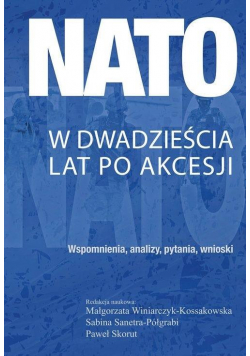 NATO w dwadzieścia lat po akcesji