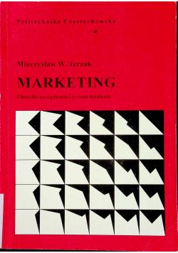 Marketing Filozofia zarządzania i system działania