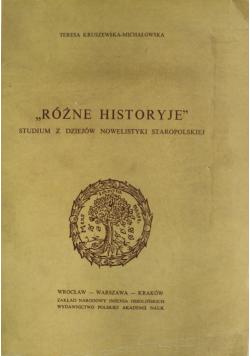 Różne historyje  studium z dziejów nowelistyki staropolskiej
