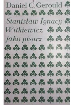 Stanisław Ignacy Witkiewicz jako pisarz