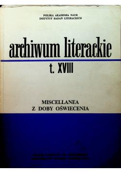 Archiwum literackie Tom XVIII