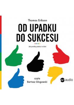 Od upadku do sukcesu audiobook