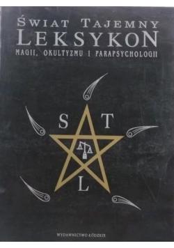 Świat tajemny Leksykon magii okultyzmu i parapsychologii