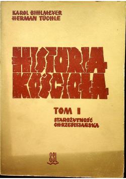 Historia Kościoła Tom I Starożytność chrześcijańska