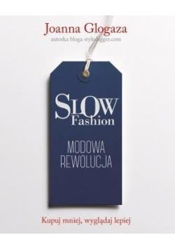 Slow fashion Modowa rewolucja