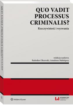 Quo vadit processus criminalis?