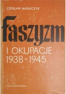 Faszyzm i okupacje 1938  1945