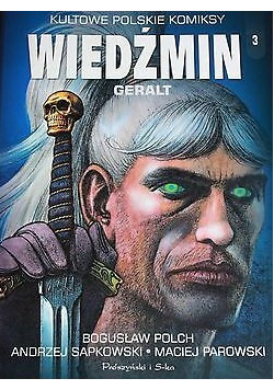 Kultowe Polskie Komiksy Wiedźmin 3 GERALT