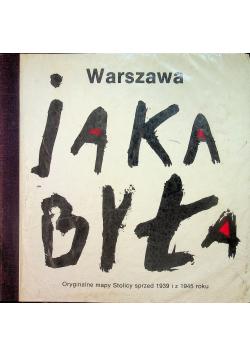 Warszawa jak była sprzed 1939 i z 1945 roku