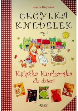 Cecylia Knedelek czyli książka kucharska dla dzieci