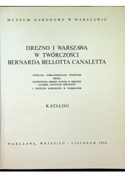 Drezno i Warszawa w twórczości Bernarda Bellotta Canaletta