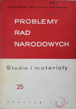 Problemy rad narodowych Studia i materiały Nr 25