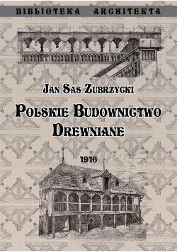 Polskie budownictwo drewiane