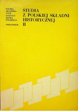 Studia z polskiej składni historycznej II