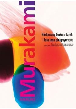 Bezbarwny Tsukuru Tazaki i lata jego pielgrzymstwa