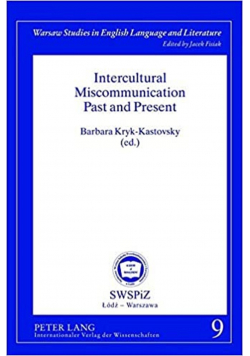 Intercultural miscommunication past and present