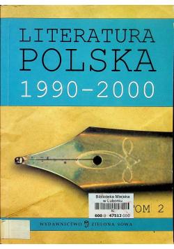 Literatura Polska 1990 - 2000 Tom 2