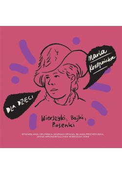 Dla dzieci: Maria Konopnicka CD