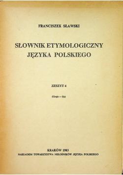 Słownik etymologiczny języka polskiego Zeszyt 4