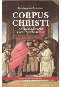 Corpus Christi Komunia święta i odnowa Kościoła