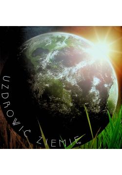 Uzdrowić Ziemię