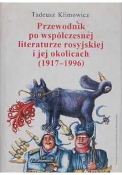 Przewodnik po współczesnej literaturze rosyjskiej i jej okolicach 1917  1996