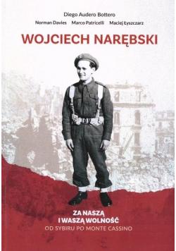 Wojciech Narębski. Za naszą i waszą wolność