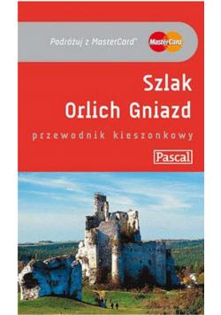 Przewodnik kieszonkowy - Szlak Orlich... PASCAL