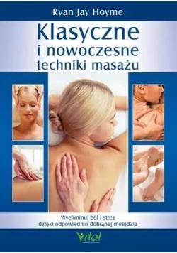 Klasyczne i nowoczesne techniki masażu