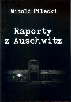 Raporty z Auschwitz