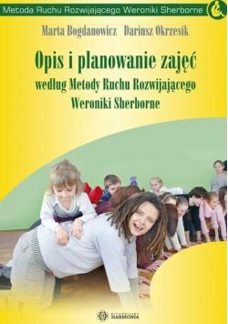 Opis i planowanie zajęć według Metody Ruchu Rozwijającego Weroniki Sherborne