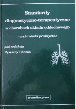 Standardy diagnostyczno - terapeutyczne w chorobach układu oddechowego