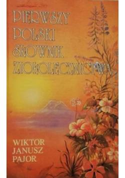 Pierwszy polski słownik ziołolecznictwa