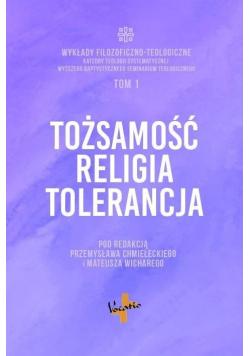 Tożsamość, religia, tolerancja