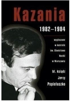 Kazania 1982 do 1984