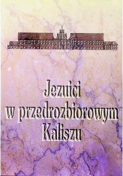 Jezuici w przedrozbiorowym Kaliszu