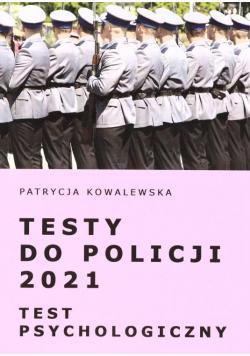 Testy do Policji 2021. Test psychologiczny