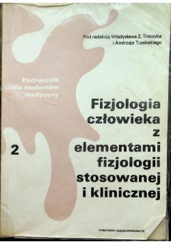 Fizjologia człowieka z elementami fizjologii stosowanej i klinicznej Tom II