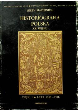 Historiografia polska XX wieku część I