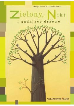 Zielony Nikt i gadające drzewo