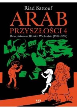 Arab przyszłości T.4 Dzieciństwo na Bliskim..