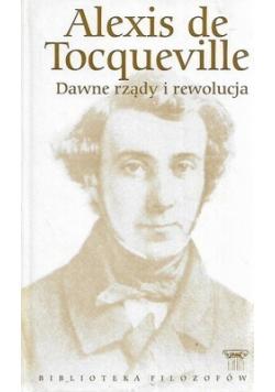 Dawne rządy i rewolucja