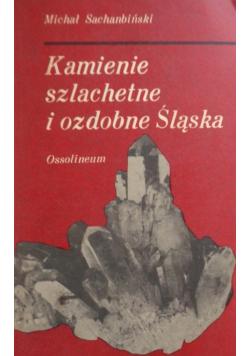 Kamienie szlachetne i ozdobne Śląska