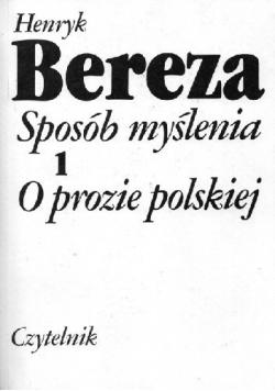 Sposób myślenia O prozie polskiej