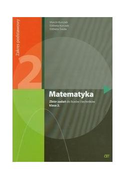 Matematyka 2 Zbiór zadań Zakres podstawowy