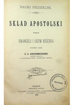 Nauki niedzielne Skład Apostolski tom 3 1888 r.