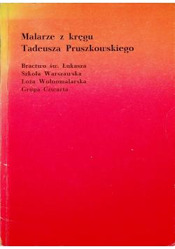 Malarze z kręgu Tadeusz Pruszkowskiego