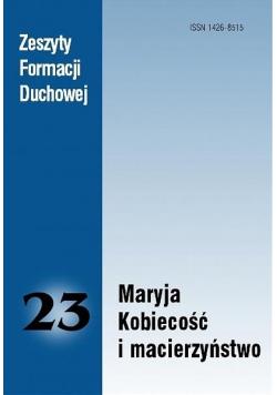 Zeszyty Formacji Duchowej nr 23 Maryja...