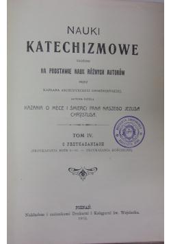 Nauki Katechizmowe tom IV  1910r